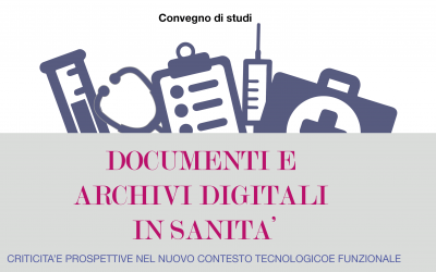 Documenti e archivi digitali in Sanità
