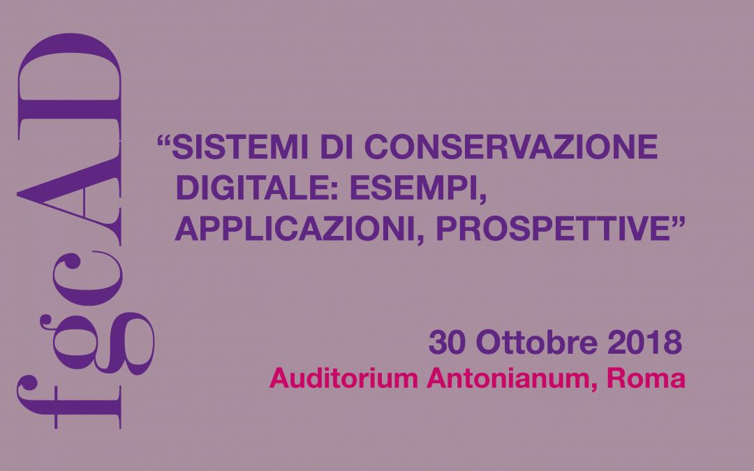 Sistemi di conservazione digitale: esempi, applicazioni, prospettive