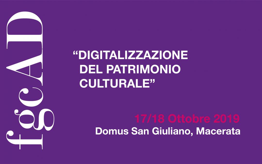 DIGITALIZZAZIONE DEL PATRIMONIO CULTURALE – Linee guida, standard, esperienze – 17 & 18 ottobre, Macerata